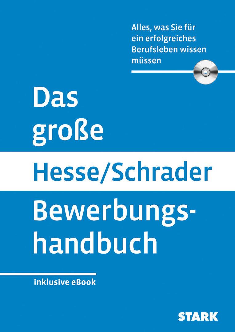 Bewerbung Buch Das Große Hesse Schrader Bewerbungshandbuch