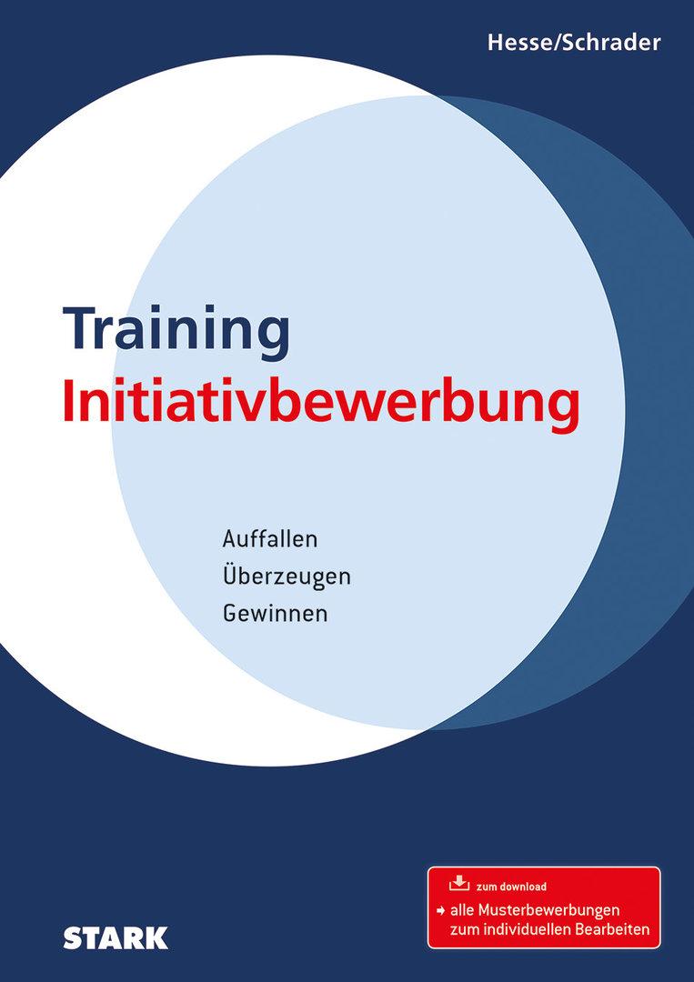 Initiativbewerbung Training Initiativbewerbung