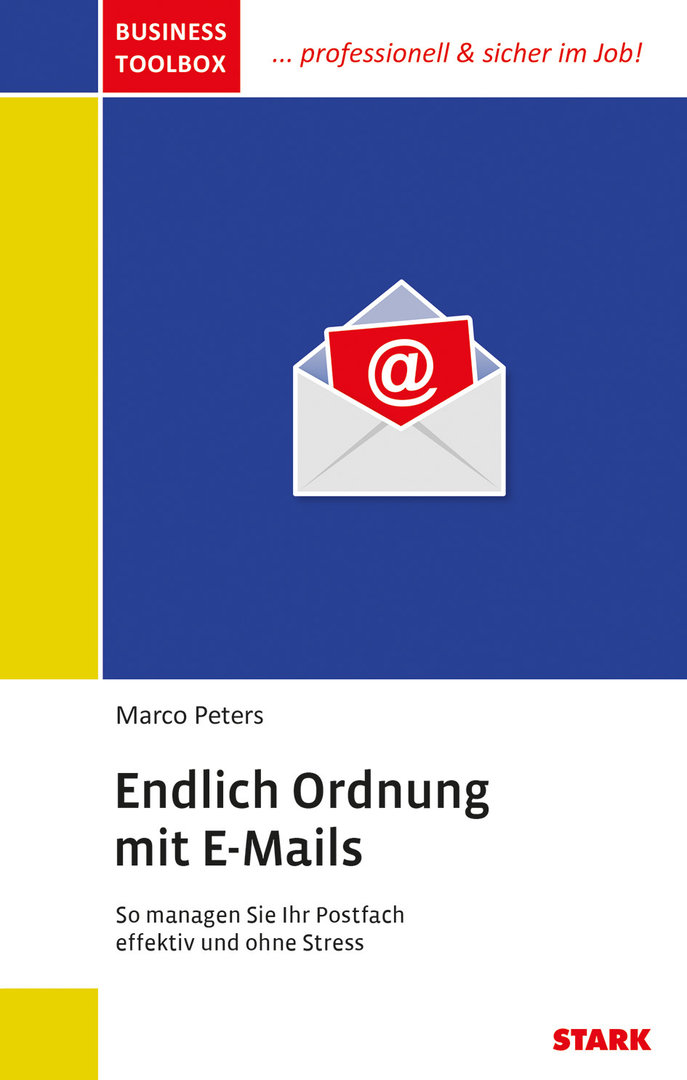 "Marco Peters: Business Toolbox ""Endlich Ordnung mit E-Mails"" (9783849020057)"